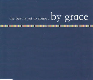 By Grace the best