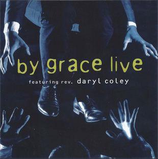 By grace live